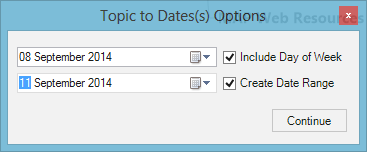 Topic to Date(s) Command Options for Date Range